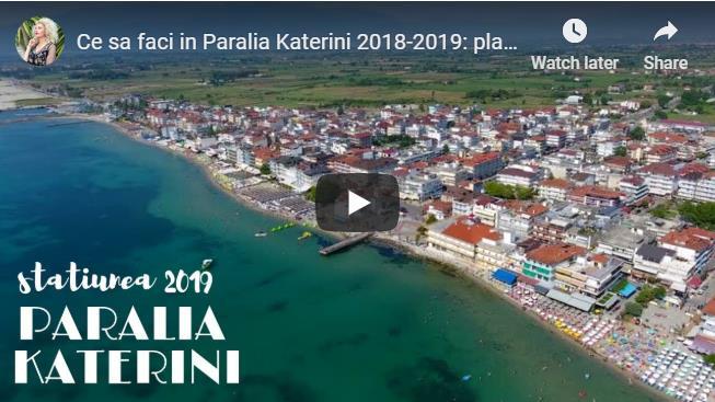 [VIDEO] Ce sa faci in Paralia Katerini